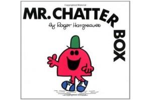Mr Chatterbox