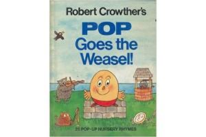 Pop Goes the Weasel! - 25 pop-up nursery rhymes
