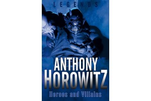Legends (#2)- Heroes and Villains