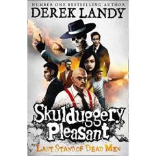 Skulduggery Pleasant (#8) - Last stand of Dead Men