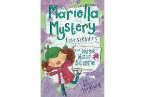 The Huge Hair Scare (Mariella Mystery 3) by Kate Pankhurst