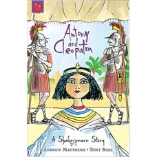 A Shakespeare Story- Anthony and Cleopatra