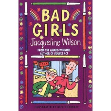 Bad Girls by Jacqueline Wilson