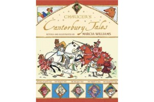 Chaucer's Canterbury Tales, retold and illustrated by Marcia Williams