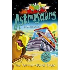 Astrosaurs: The Terror- Bird Trap