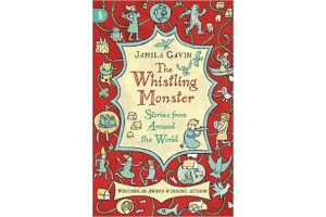 The Whistling Monster- stories from around the world