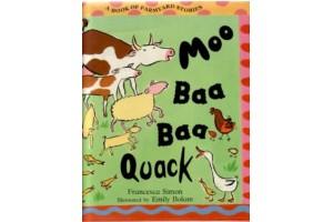 Moo Baa Baa Quack, A book of farmyard stories