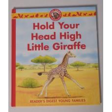 Hold Your Head High Little Giraffe