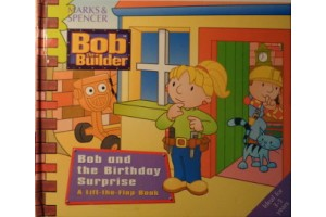 Bob and the Birthday Surprise- A lift-the-flap book