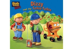 Bob the Builder- Dizzy and the Talkie-Talkie
