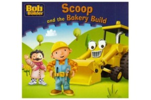 Bob the builder- Scoop and the Bakery Build