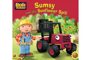Bob the builder- Sumsy and the Sunflower Spill
