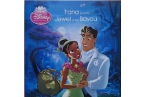 Tiana and the Jewel of the Bayou