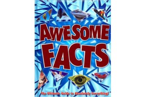 Awesome Facts - The Ultimate Guide to Absolutely Everything