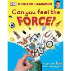Can you feel the Force?- Putting the fizz back into physics