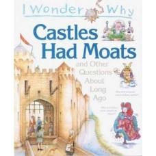 I Wonder Why Castles Had Moats
