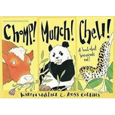 Chomp! Munch! Chew! A book about how animals eat!
