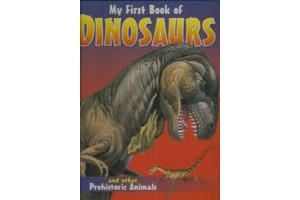 My First Book of Dinosaurs and other Prehistoric Animals