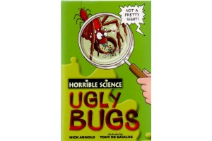 Horrible Science- Ugly Bugs