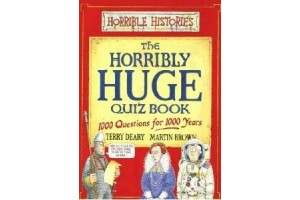 The Horribly Huge Quiz Book: 1000 Questions for 1000 Years