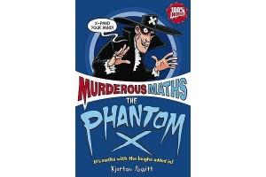 Murderous Maths:The Phantom X