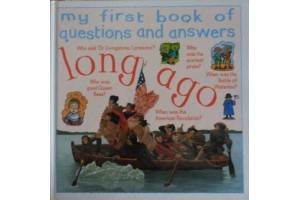 Long Ago (My first book of questions and answers)