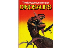 The Mysterious World of Dinosaurs