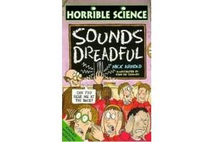 Horrible Science: Sounds Dreadful
