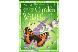 The Usborne Little Book of Garden Wildlife