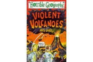 Horrible Geography- Violent Volcanoes