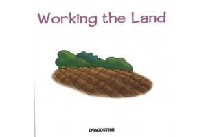 Life on on the farm - Working the Land