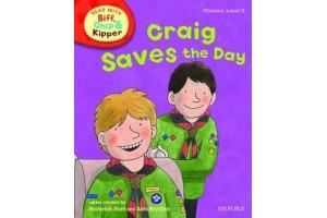 Craig Saves the Day (Phonics: Level 5)