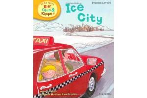 Ice City  Phonics: Level 6