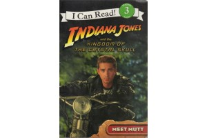 I can Read! Indiana Jones and the Kingdom of the Crystal Skull (Level 6)
