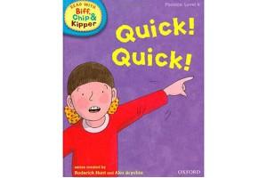 Quick! Quick!  (Phonics: Level 4)