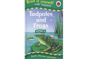 Read it yourself- Tadpoles and Frogs (Level 6)