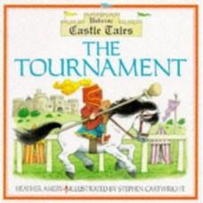 The Tournament (Usborne Castle Tales)