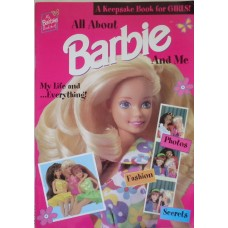All about Barbie And Me (A Keepsake Book for Girls)
