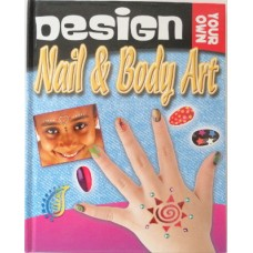 Design Your Own Nail and Body Art