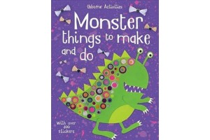 Monster things to make and do.