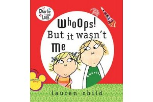 Charlie and Lola - Whoops! But it wasn't me