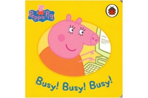 Peppa Pig, Busy! Busy! Busy!