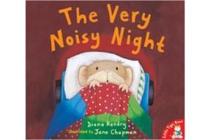 The Very Noisy Night by Diane Hendry