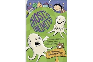 Ghosts Unlimited: A groaning coffin of poems, jokes, riddles, and plots