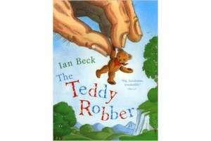 The Teddy Robber by Ian Beck