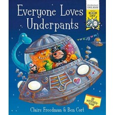 Everyone Loves Underpants by Claire Freedman