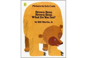 Brown Bear-Brown Bear- What do you see?