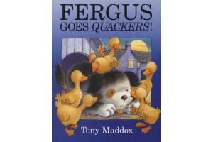 Fergus Goes Quackers!