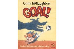 A Preston Pig Story: Goal by Colin McNaughton