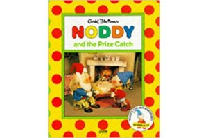 Noddy and the Prize Catch